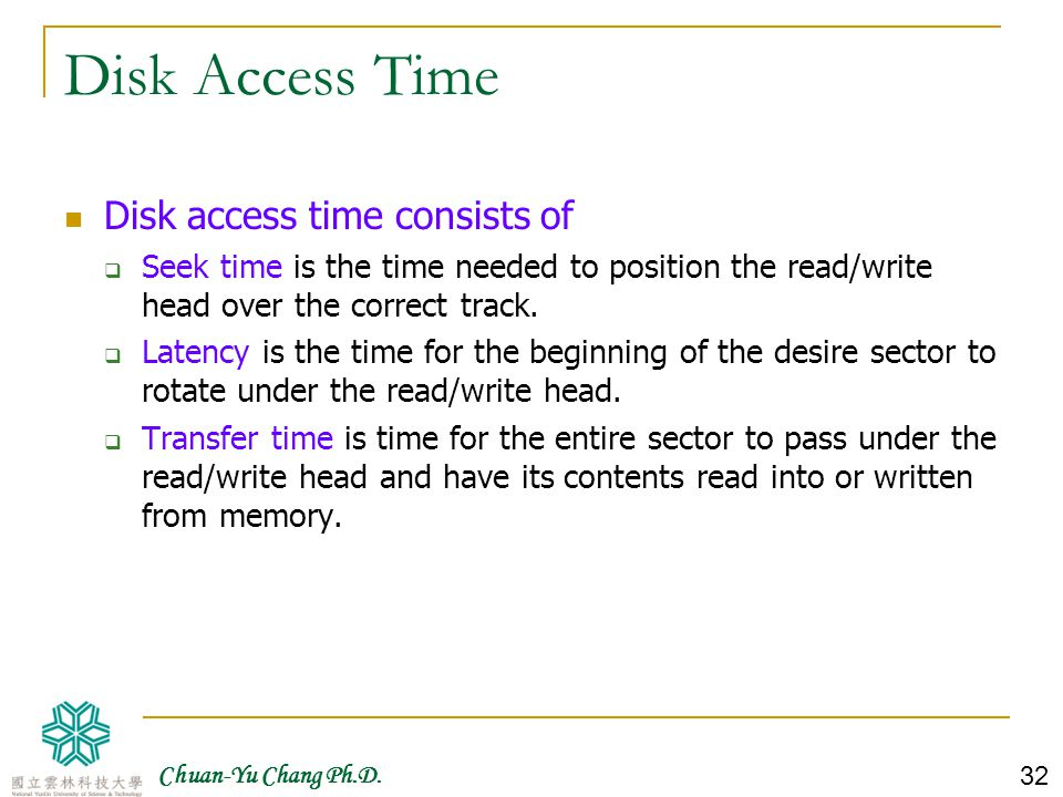 Disk Access Time Disk access time consists of