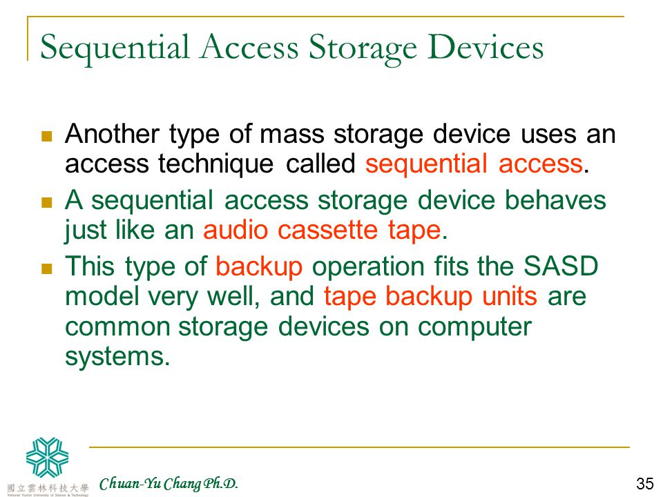 Sequential Access Storage Devices