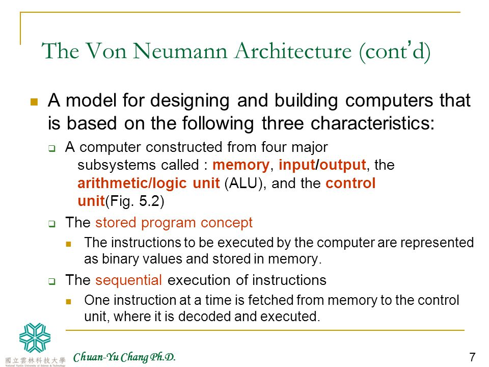 The Von Neumann Architecture (cont'd)