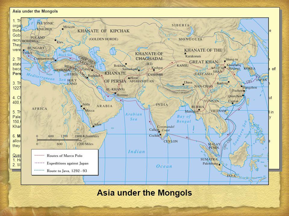 Asia under the Mongols Asia under the Mongols