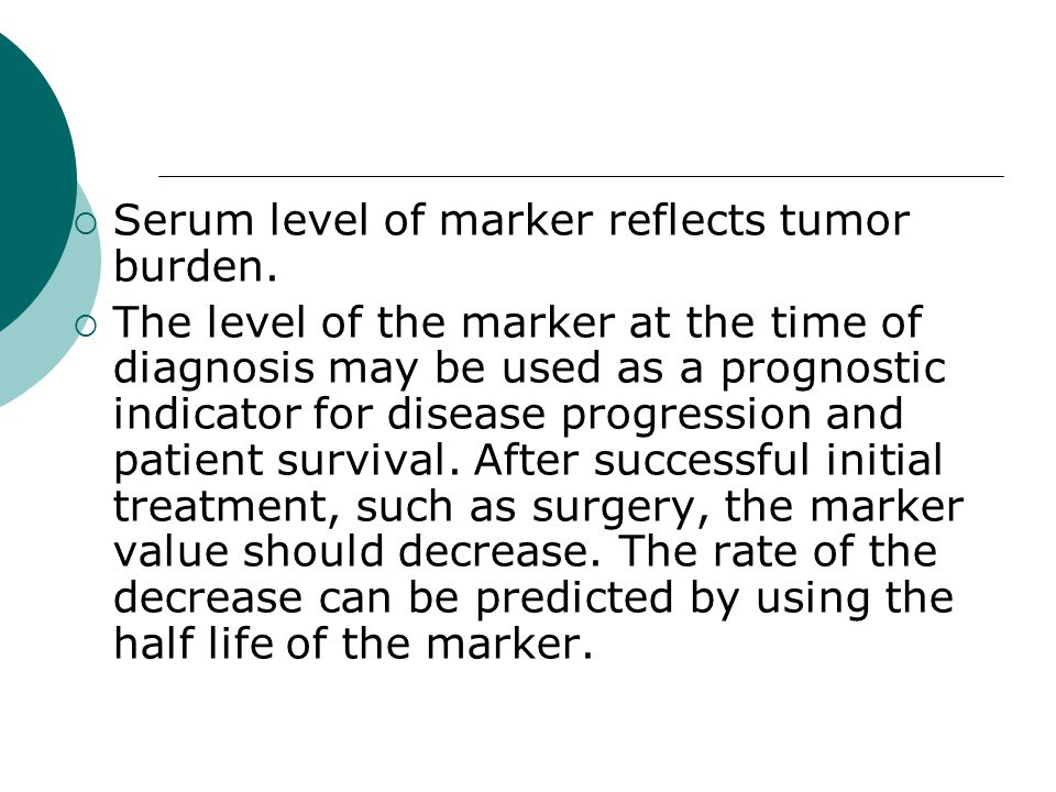 Serum level of marker reflects tumor burden.
