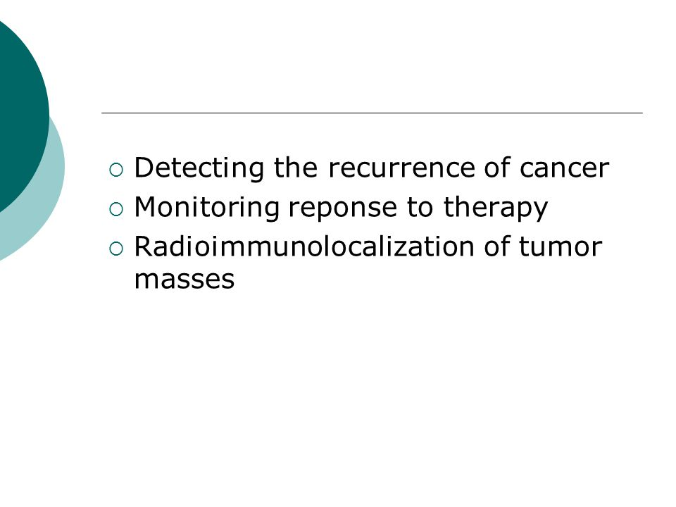 Detecting the recurrence of cancer