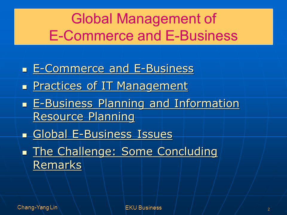 Global Management of E-Commerce and E-Business
