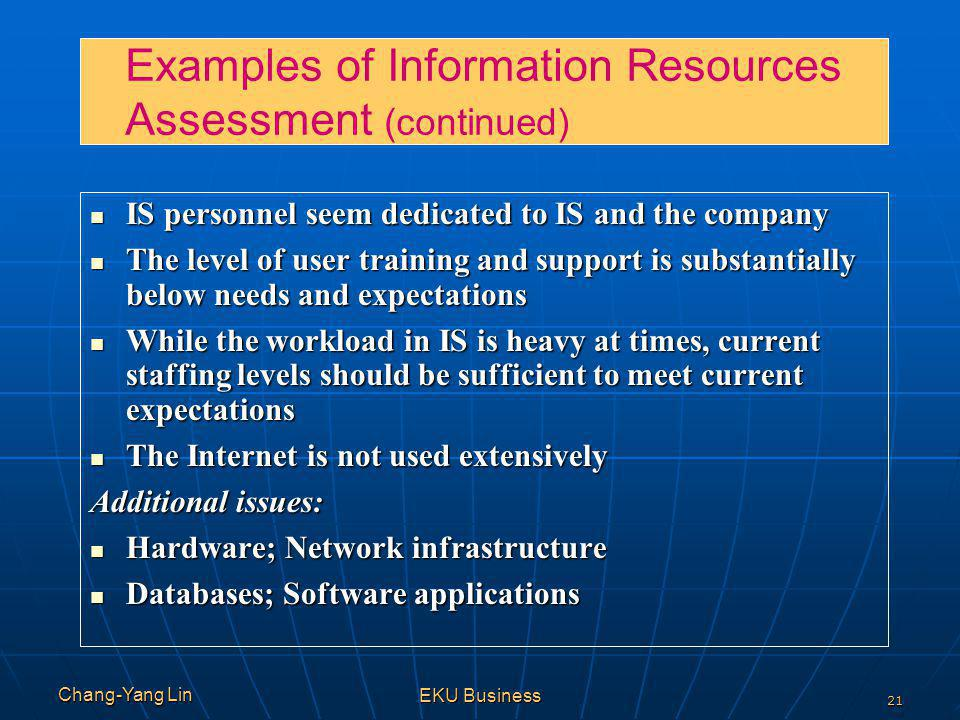 Examples of Information Resources Assessment (continued)