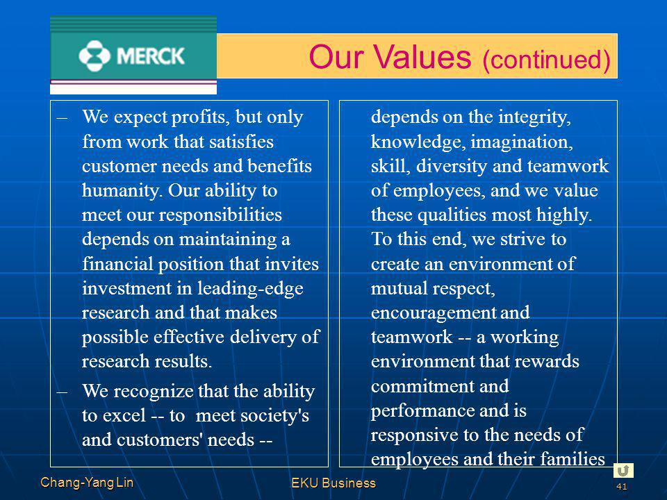 Our Values (continued)