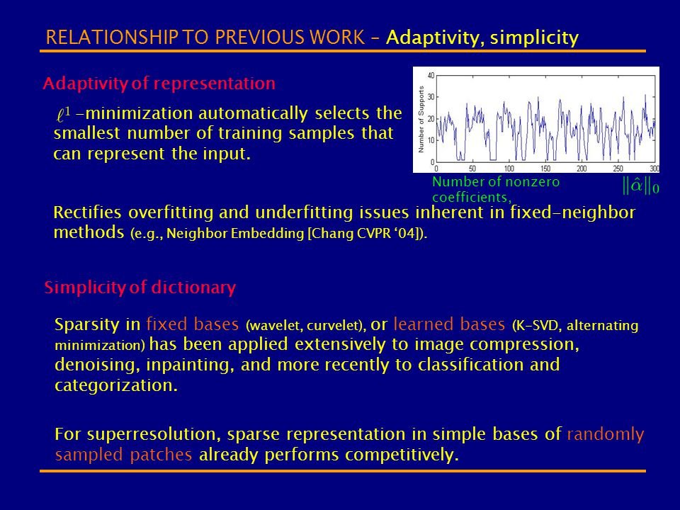 RELATIONSHIP TO PREVIOUS WORK – Adaptivity, simplicity