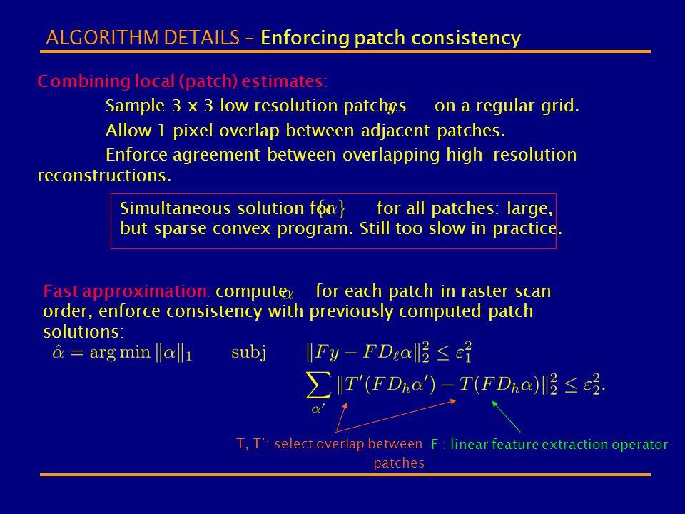 ALGORITHM DETAILS – Enforcing patch consistency