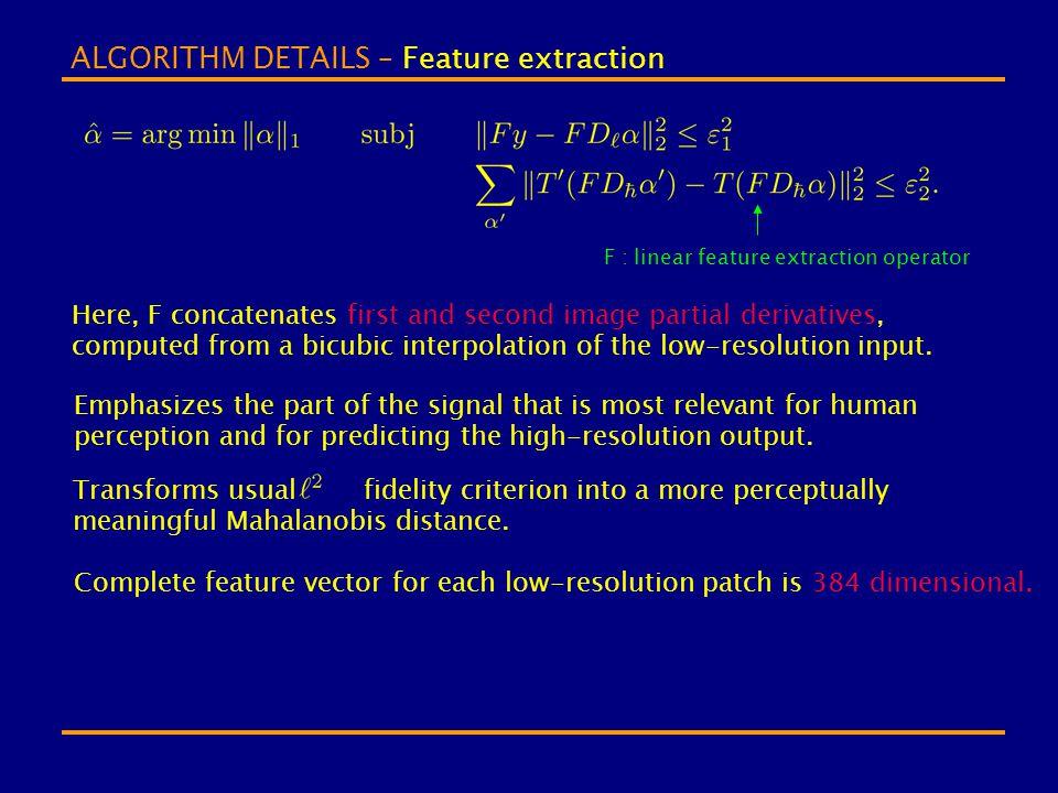 ALGORITHM DETAILS – Feature extraction