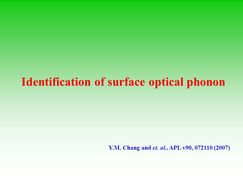 Identification of surface optical phonon