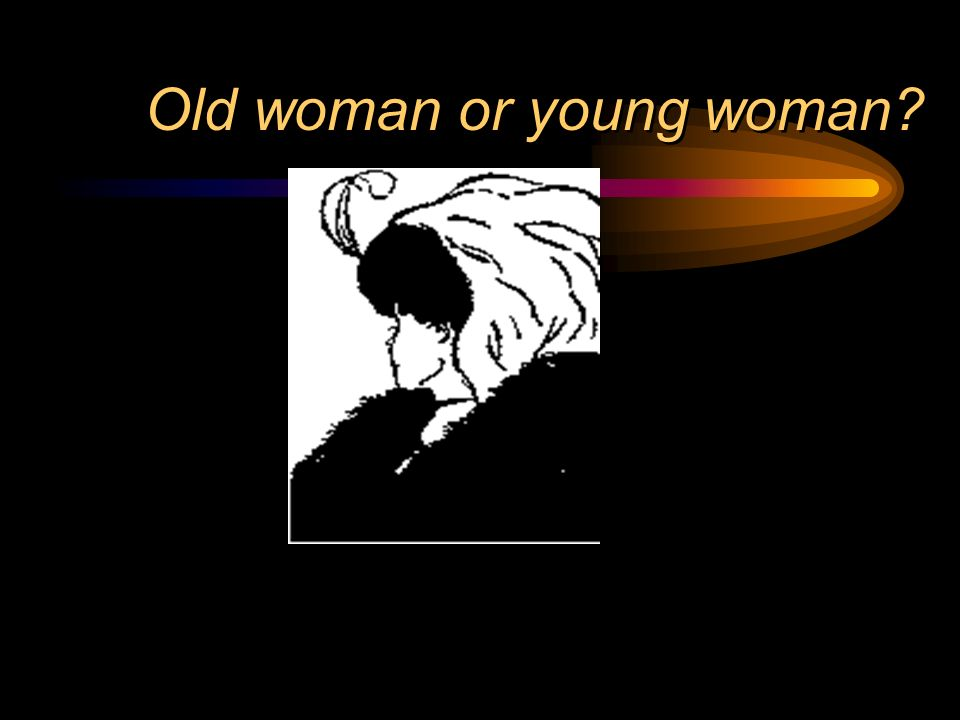 Old woman or young woman