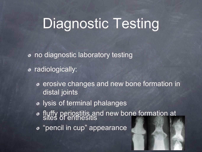 Diagnostic Testing no diagnostic laboratory testing radiologically: