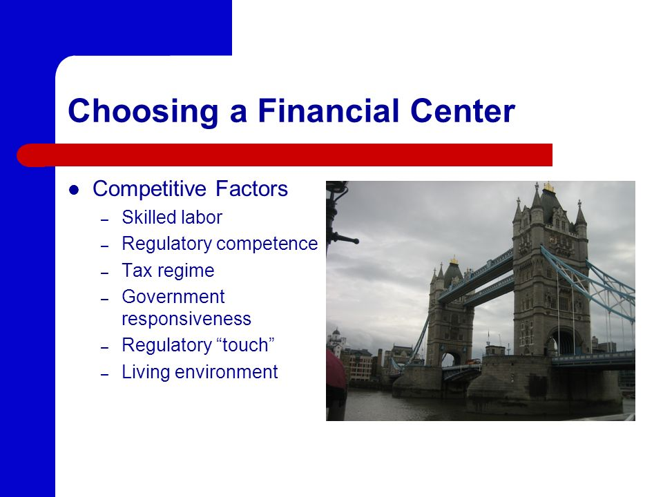 Choosing a Financial Center