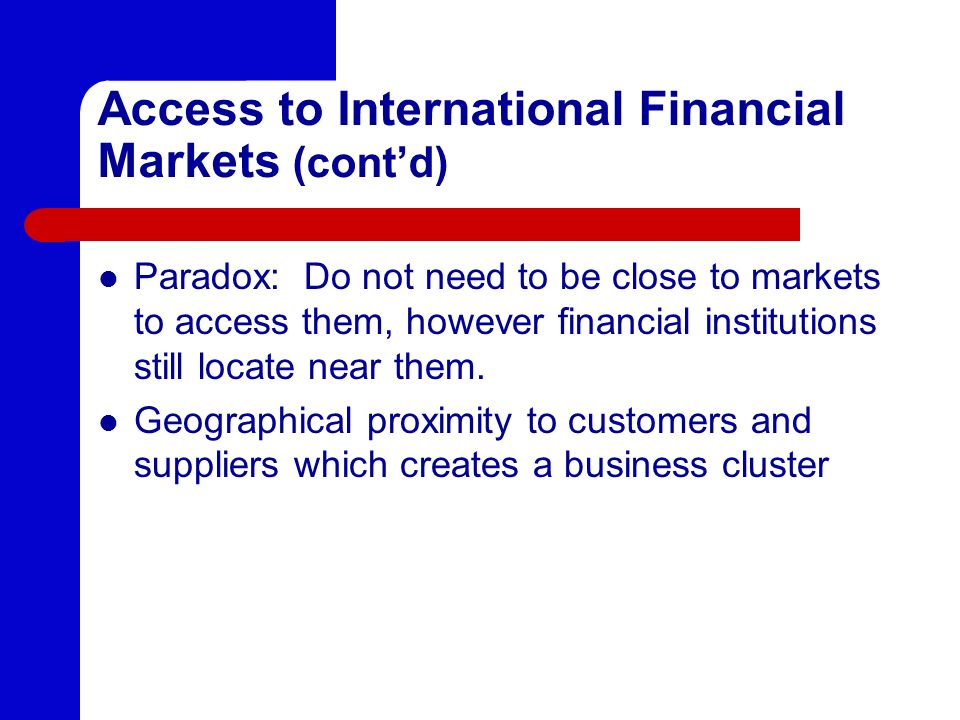 Access to International Financial Markets (cont'd)