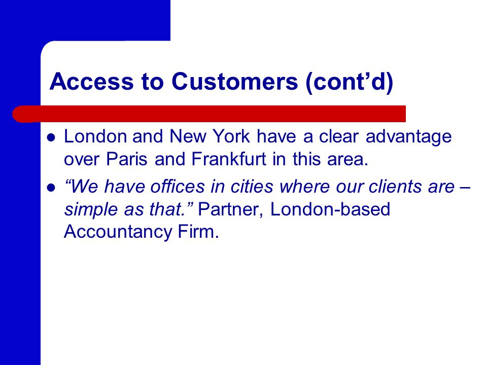 Access to Customers (cont'd)