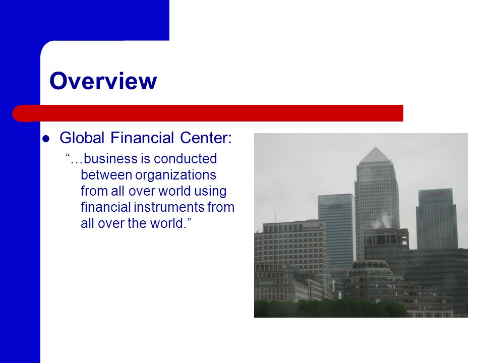 Overview Global Financial Center: