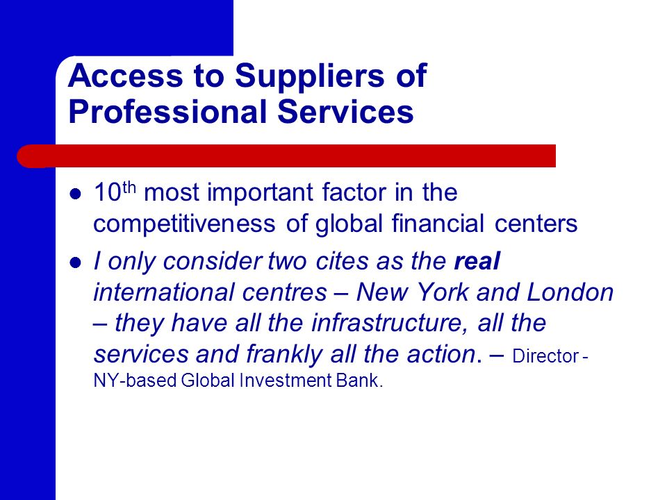 Access to Suppliers of Professional Services