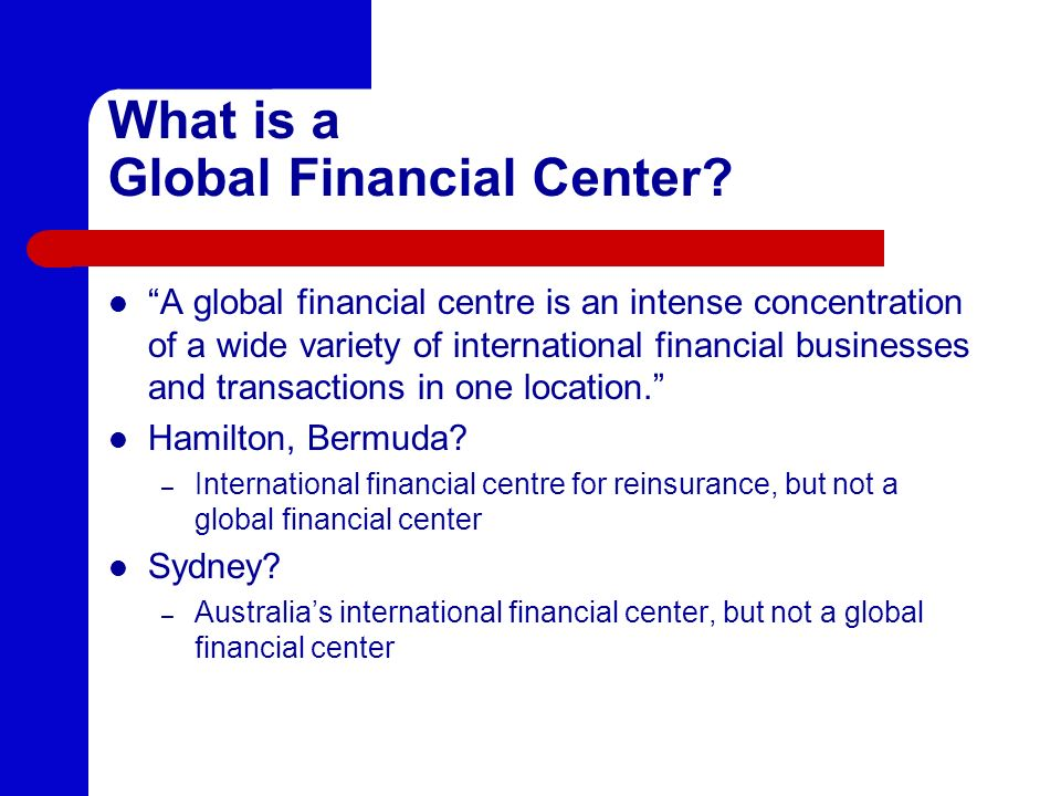 What is a Global Financial Center