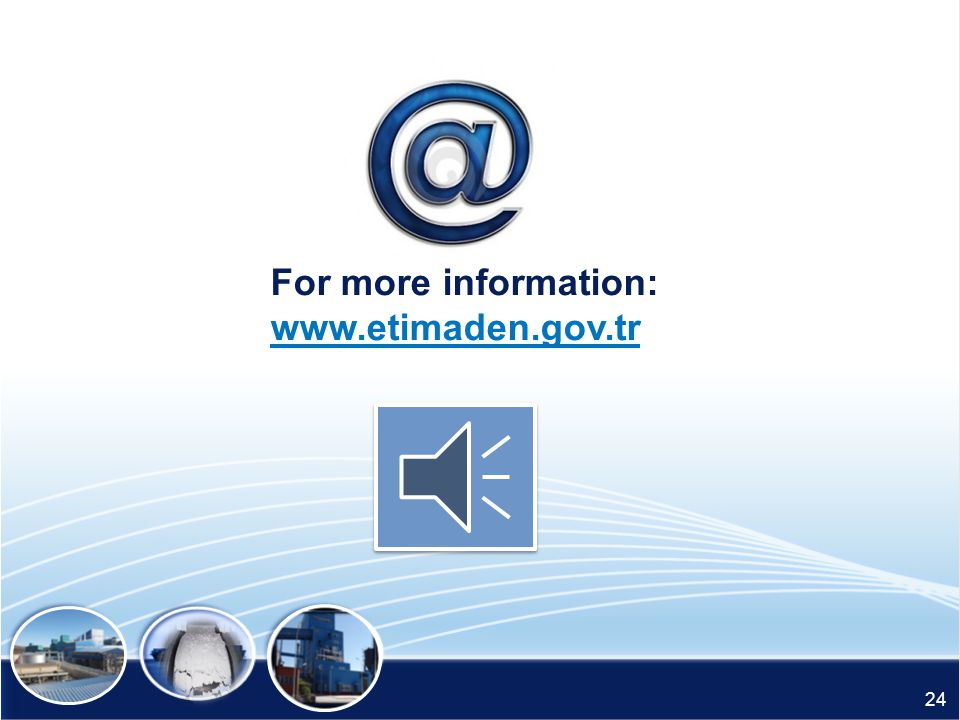 For more information: www.etimaden.gov.tr