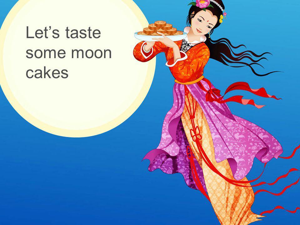Let's taste some moon cakes