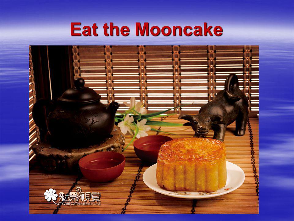 Eat the Mooncake