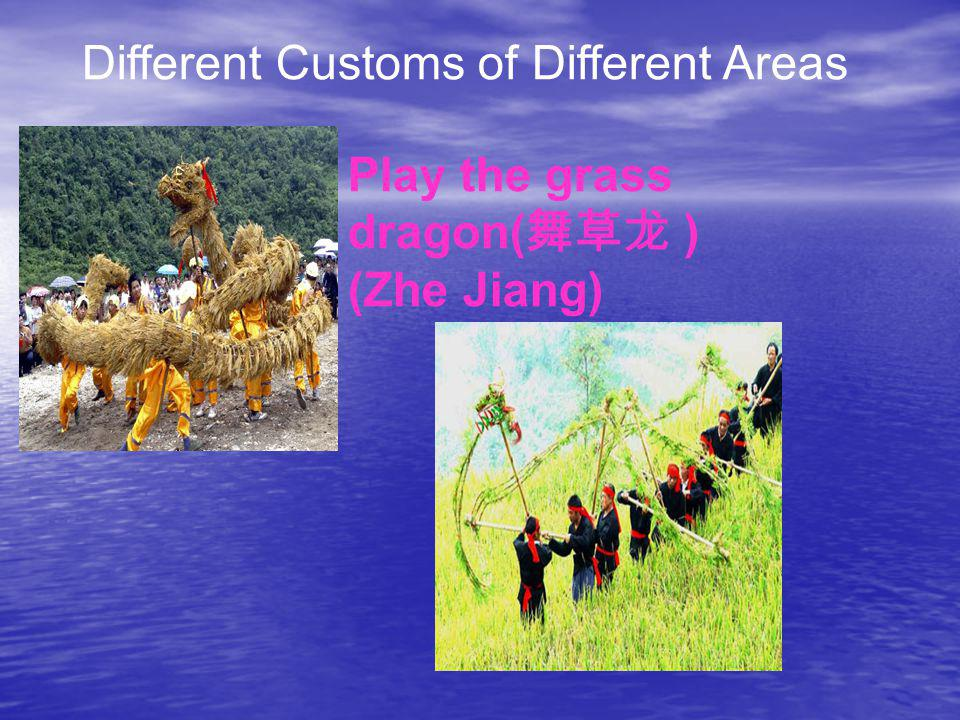 Different Customs of Different Areas