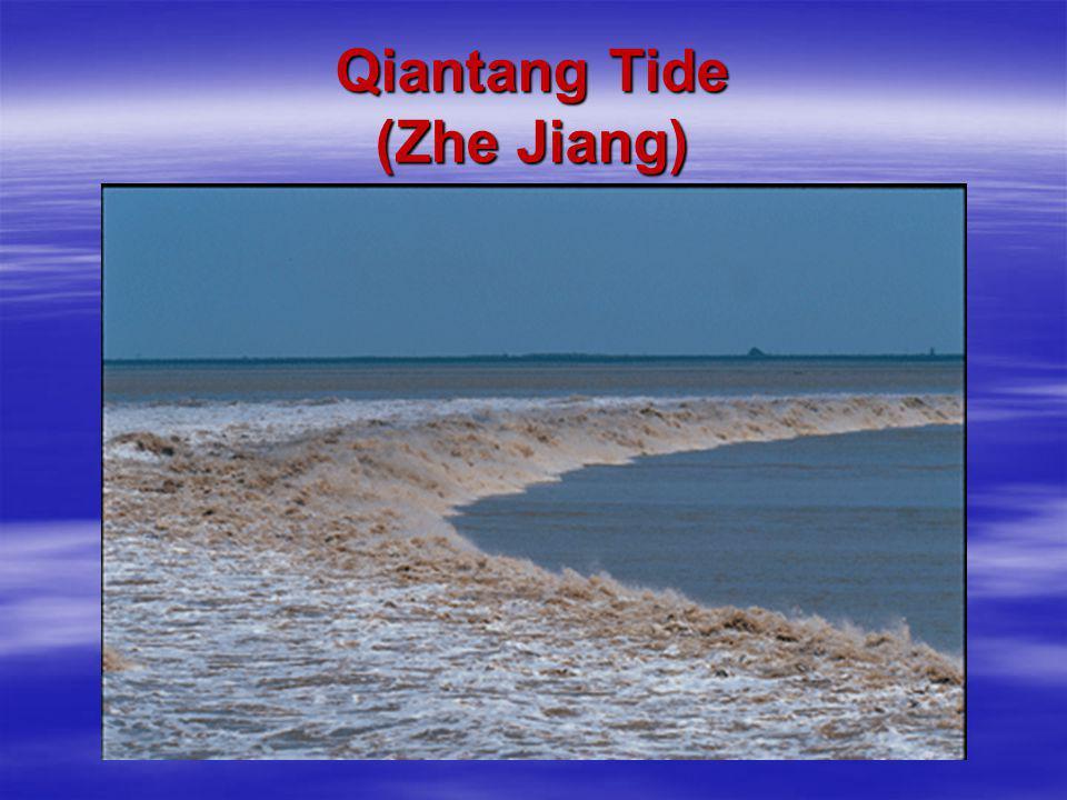 Qiantang Tide (Zhe Jiang)