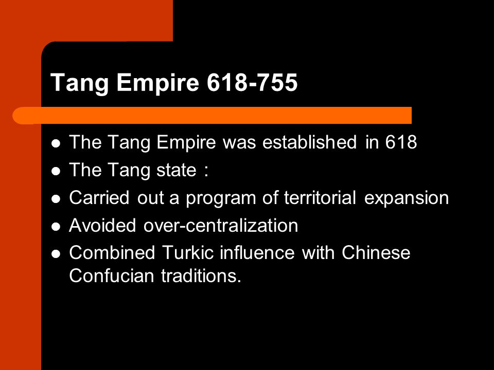 Tang Empire 618-755 The Tang Empire was established in 618