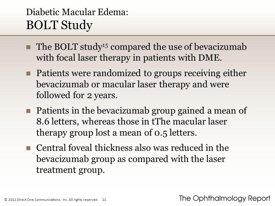 Diabetic Macular Edema: BOLT Study