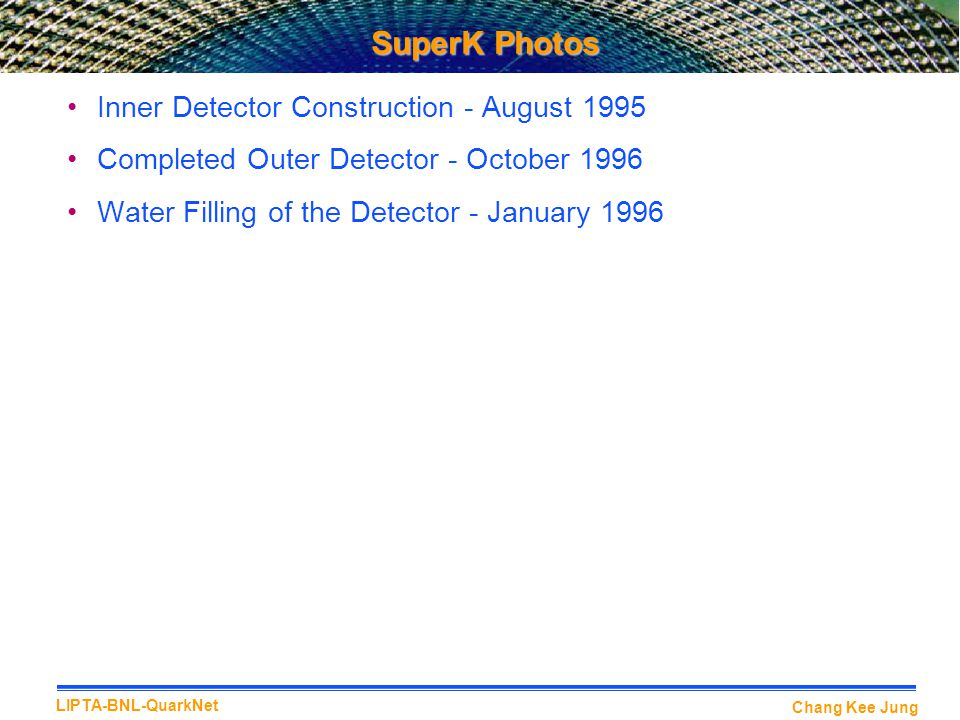 SuperK Photos Inner Detector Construction - August 1995