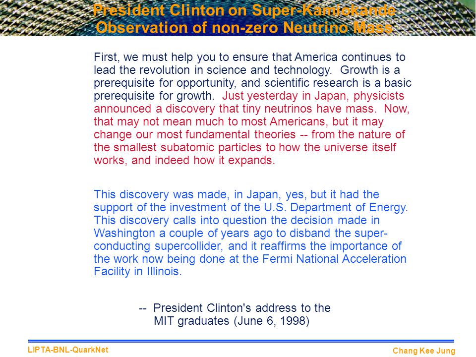 President Clinton on Super-Kamiokande Observation of non-zero Neutrino Mass