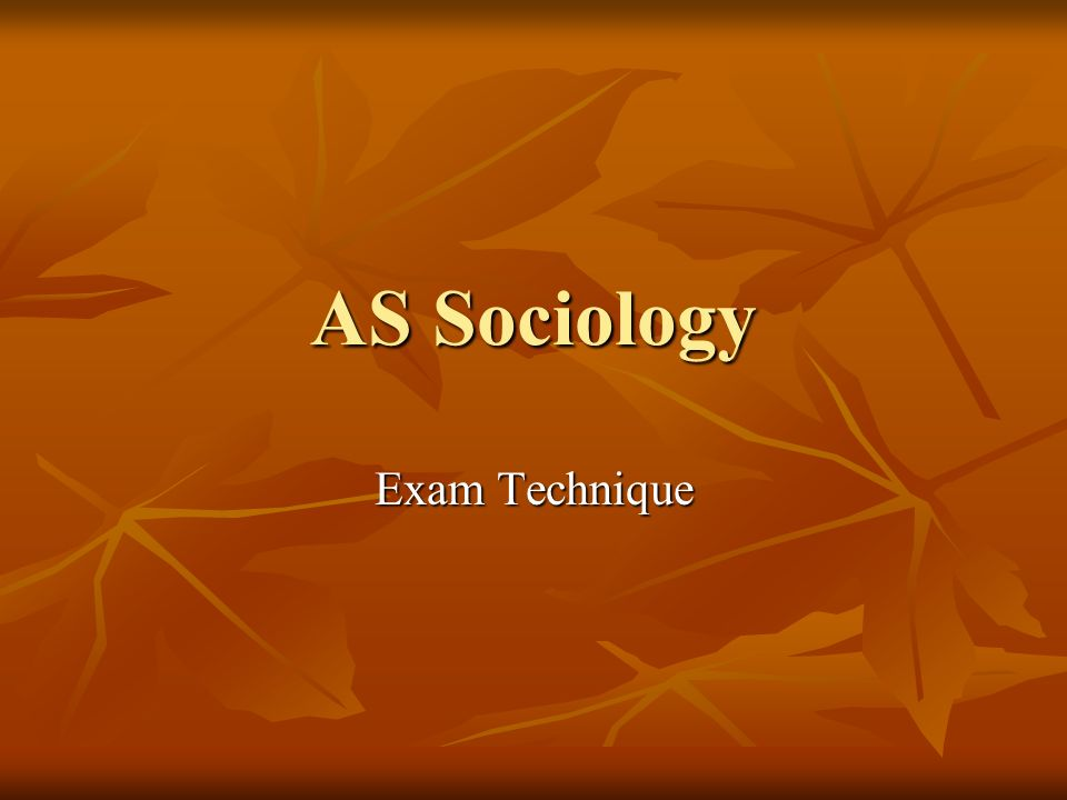 AS Sociology Exam Technique