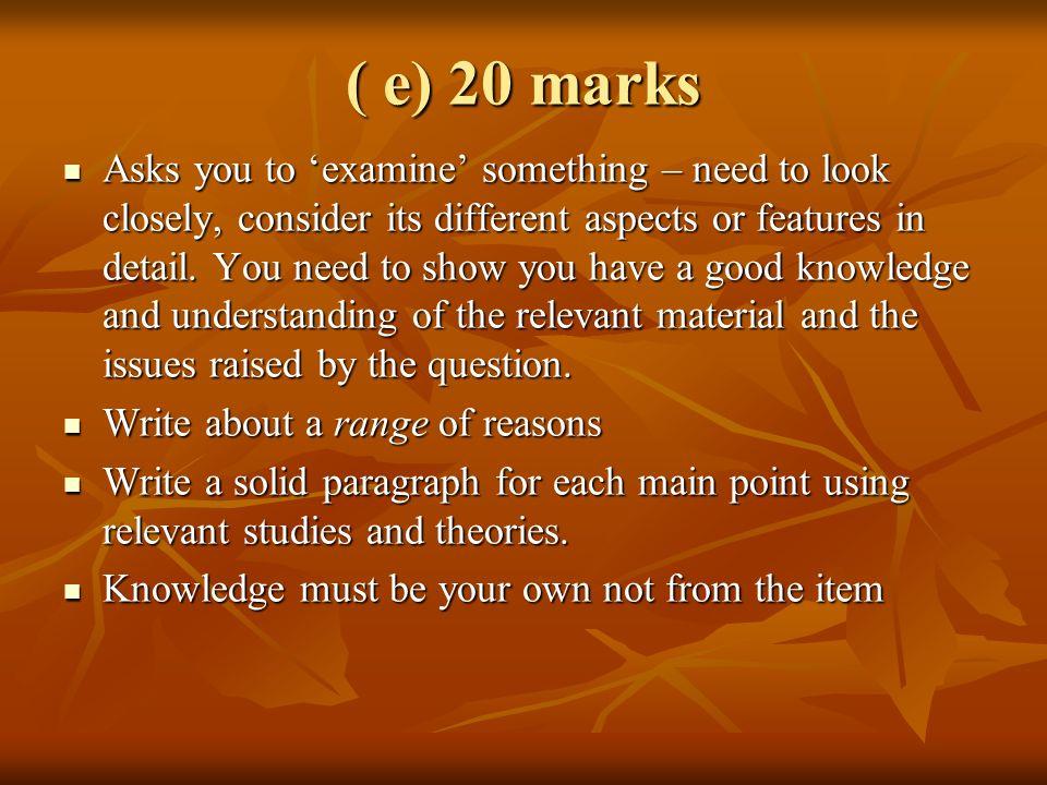( e) 20 marks