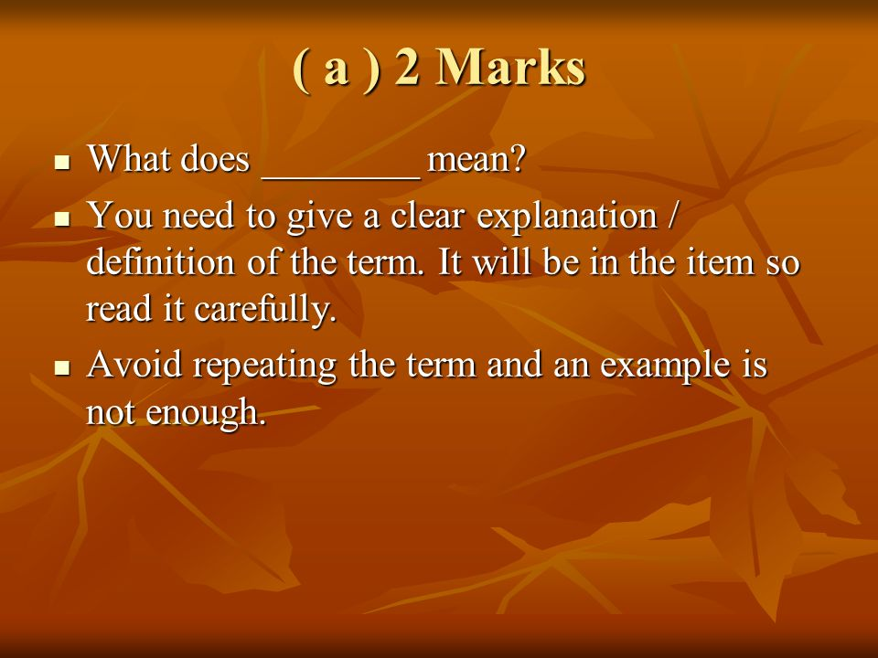 ( a ) 2 Marks What does ________ mean