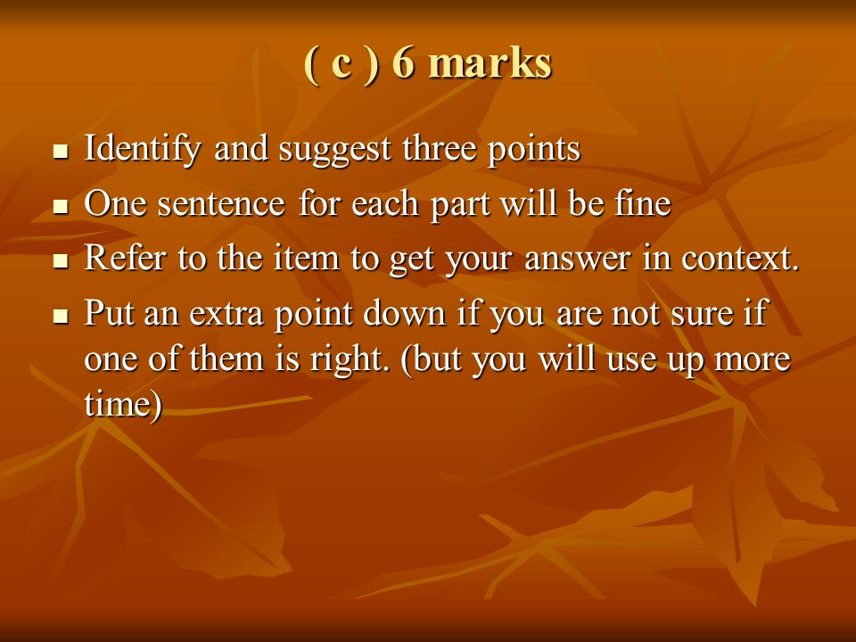 ( c ) 6 marks Identify and suggest three points