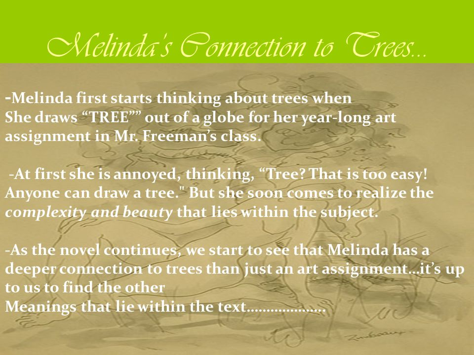 Melinda's Connection to Trees…