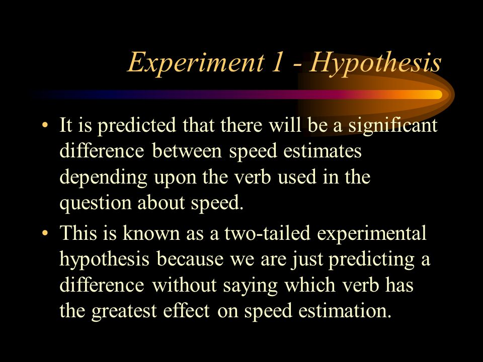 Experiment 1 - Hypothesis