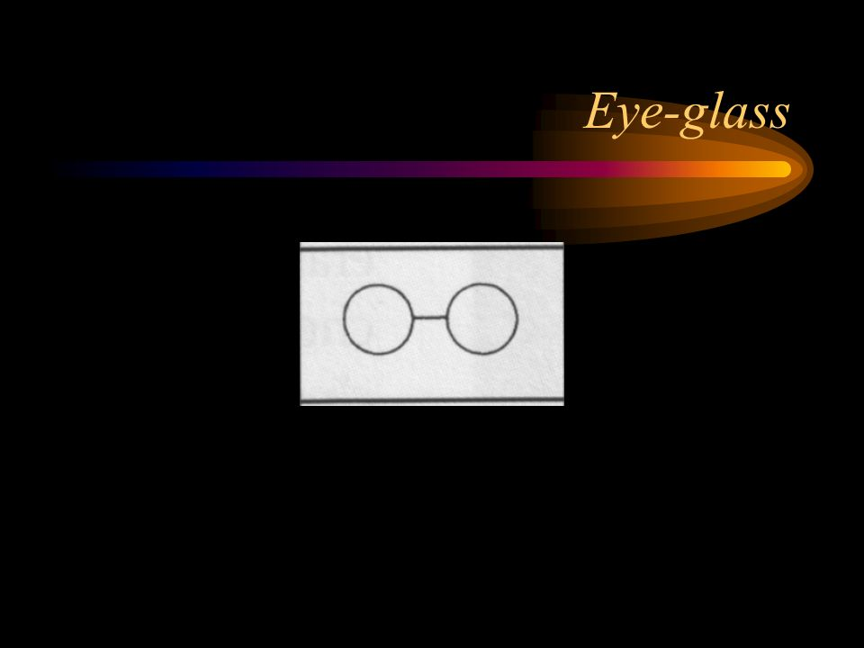 Eye-glass