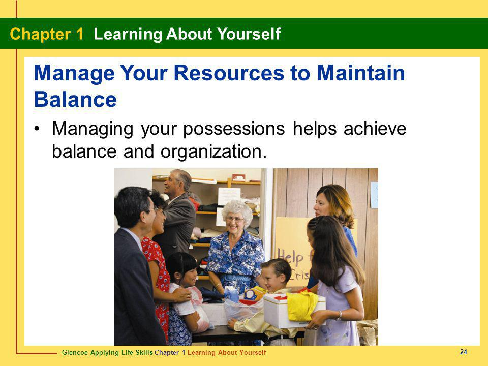 Manage Your Resources to Maintain Balance