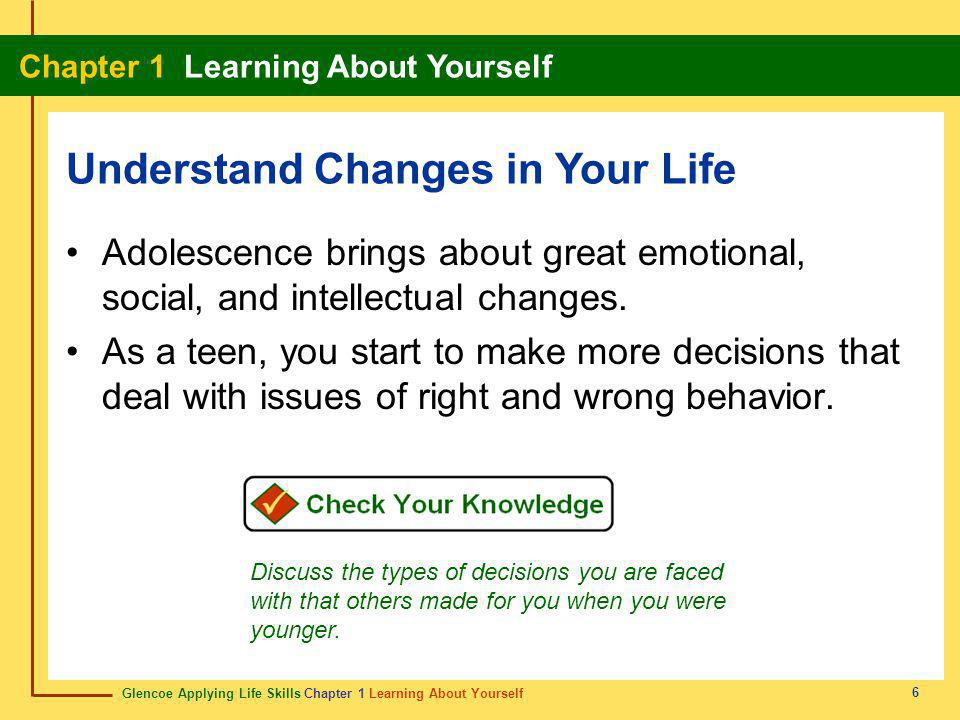 Understand Changes in Your Life