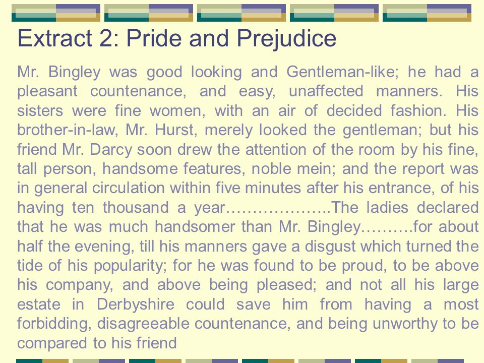 Extract 2: Pride and Prejudice