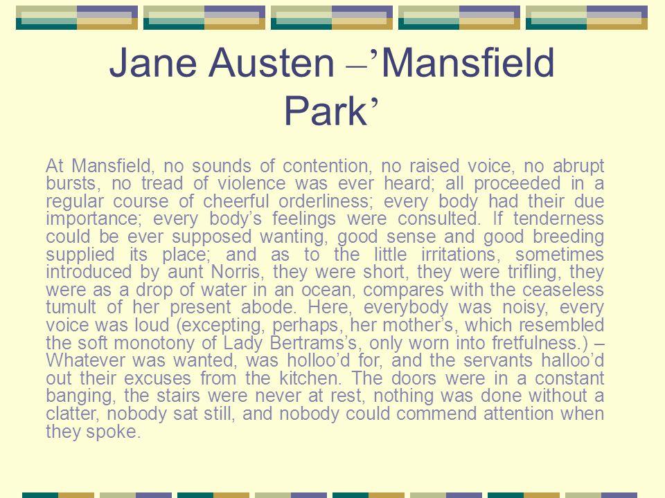 Jane Austen –'Mansfield Park'