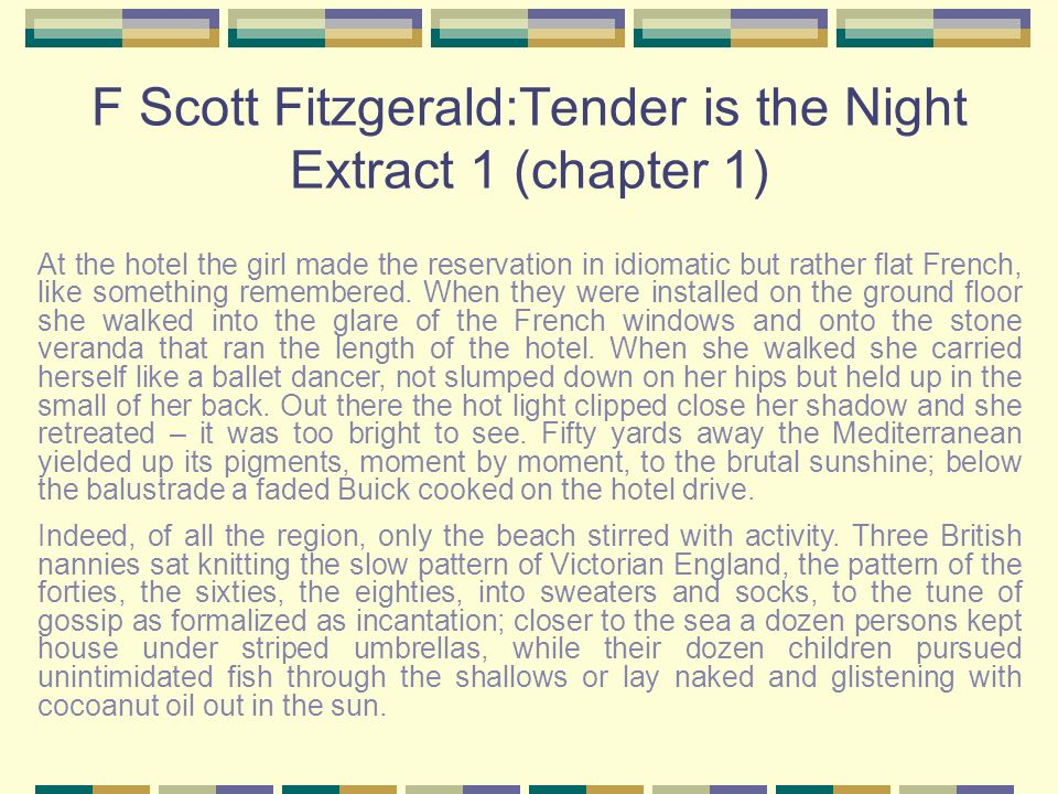 F Scott Fitzgerald:Tender is the Night Extract 1 (chapter 1)