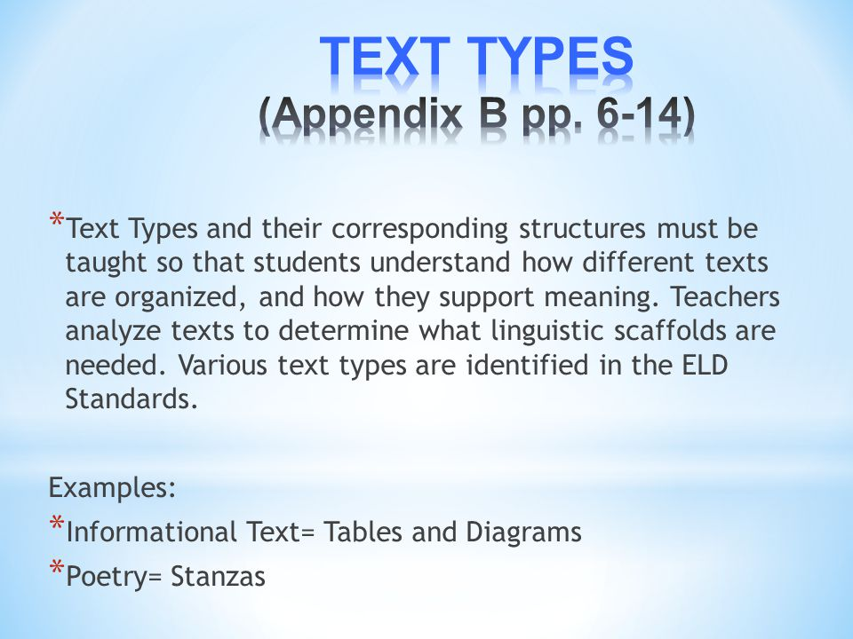 TEXT TYPES (Appendix B pp. 6-14)