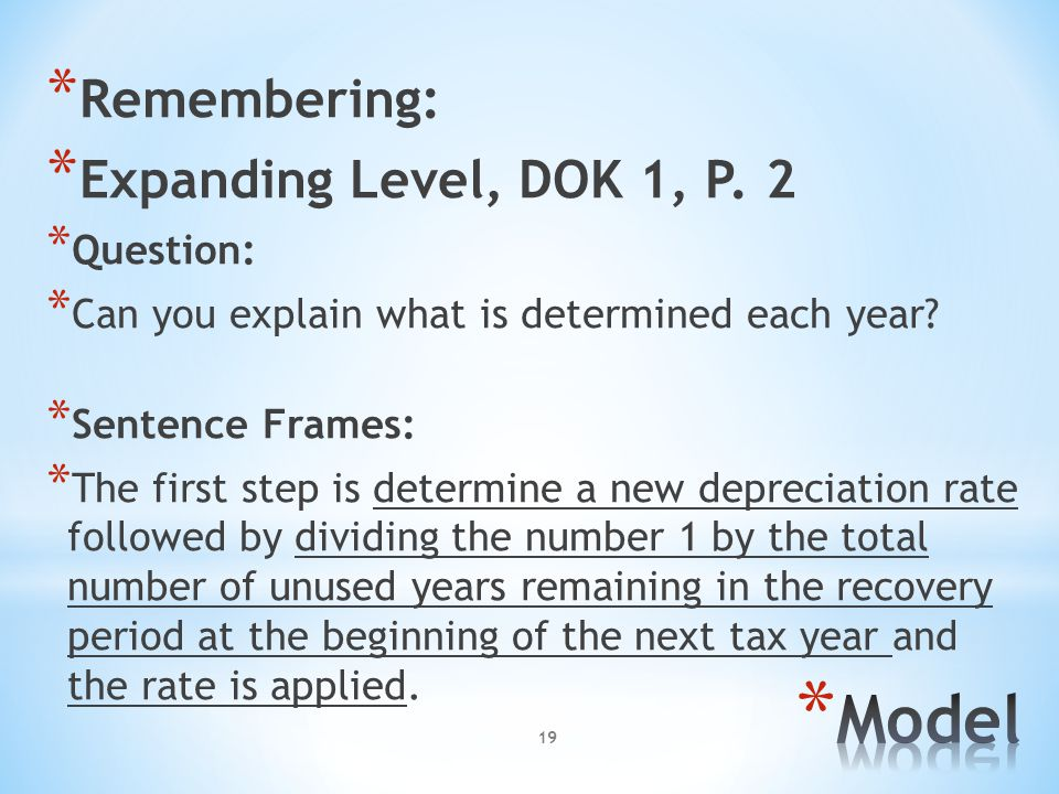Model Remembering: Expanding Level, DOK 1, P. 2 Question: