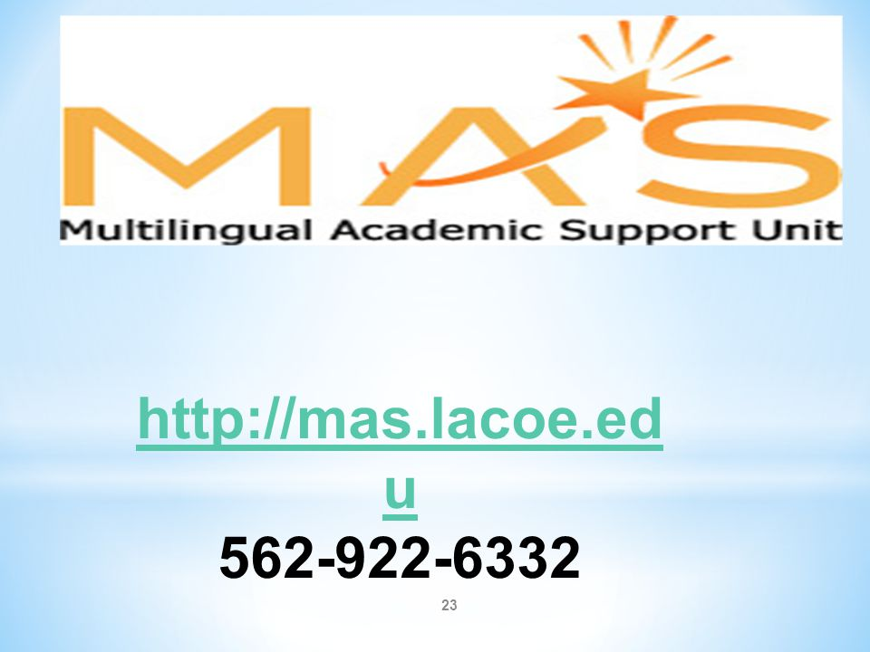 http://mas.lacoe.edu 562-922-6332