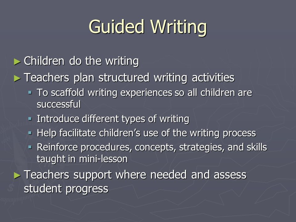 Guided Writing Children do the writing