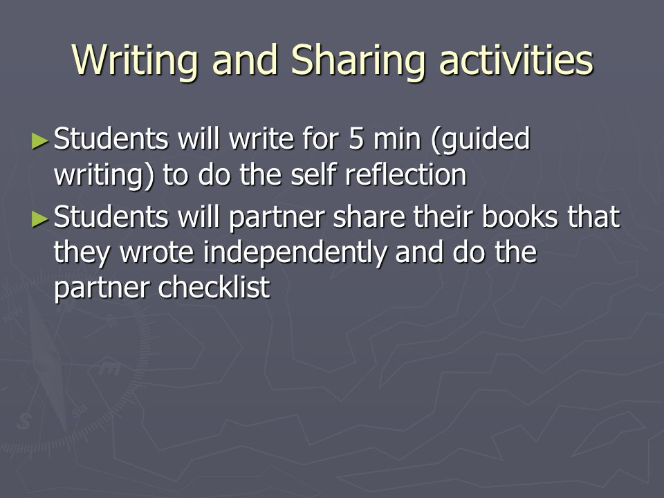 Writing and Sharing activities