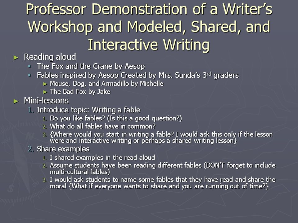 Professor Demonstration of a Writer's Workshop and Modeled, Shared, and Interactive Writing