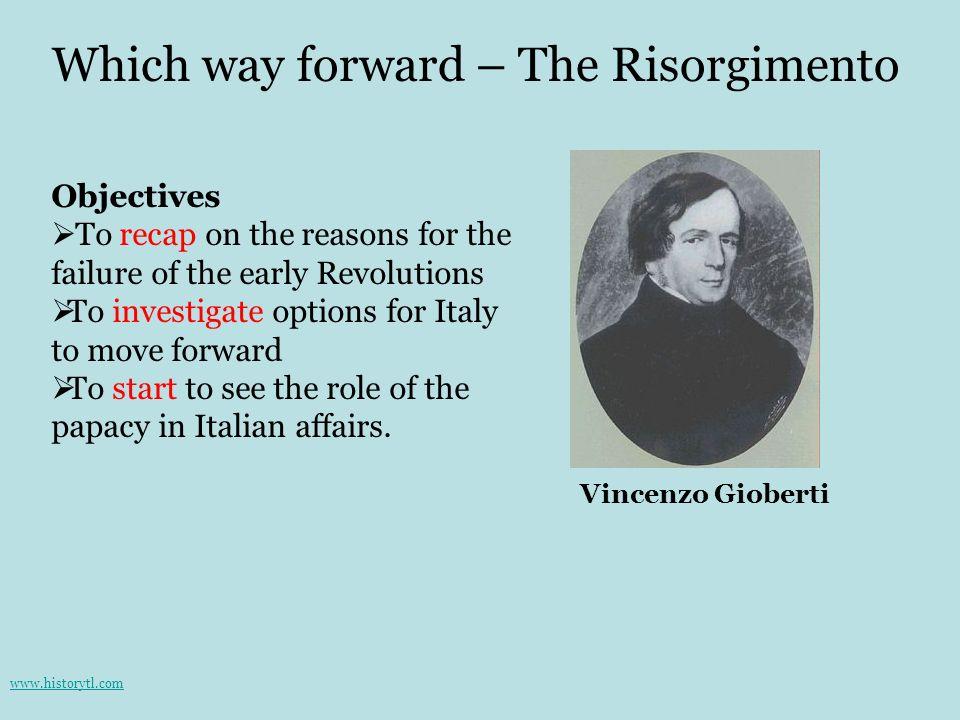 Which way forward – The Risorgimento
