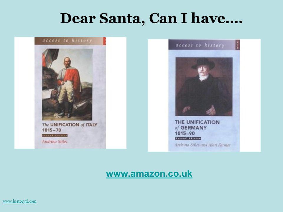 Dear Santa, Can I have…. www.amazon.co.uk www.historytl.com
